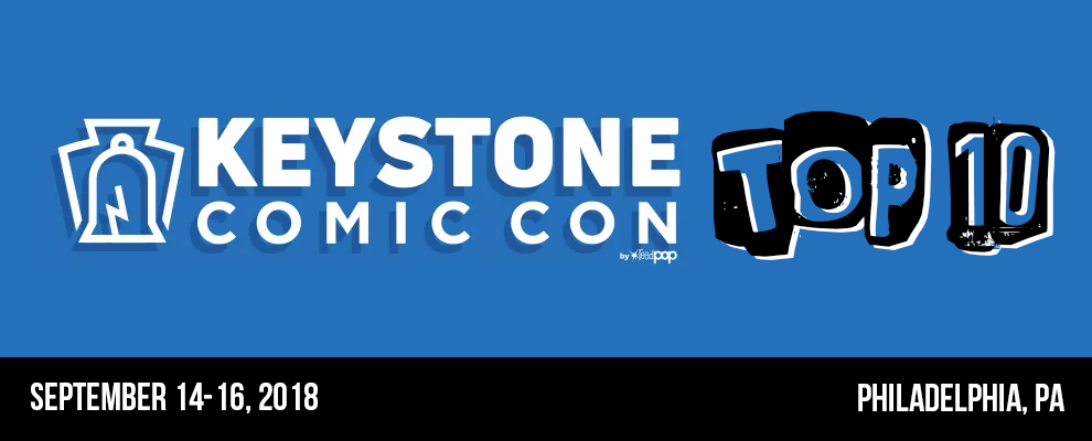 Top 10 @ Keystone Comic Con 2018